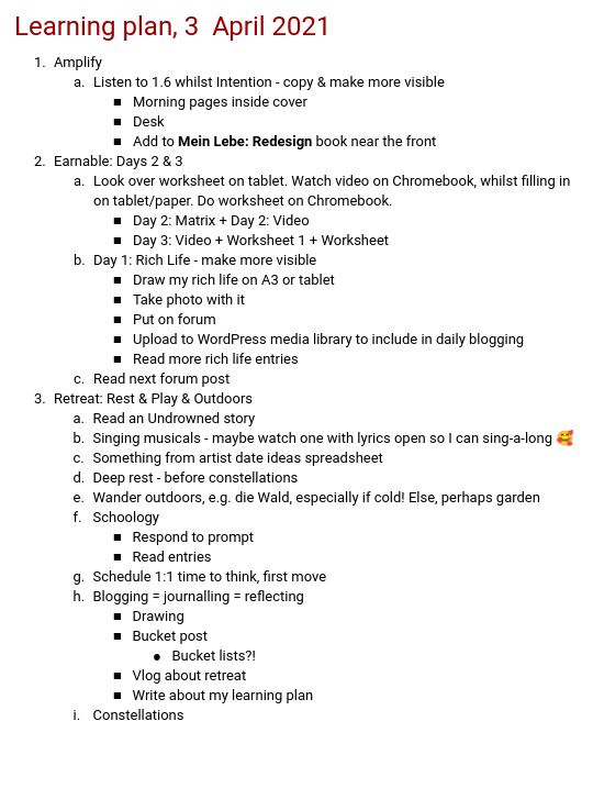 List of things to do: Page 1 of my learning plan doc: https://brightlyk.com/2021-04-03